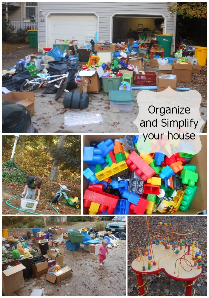 Organize and Simplify your House.