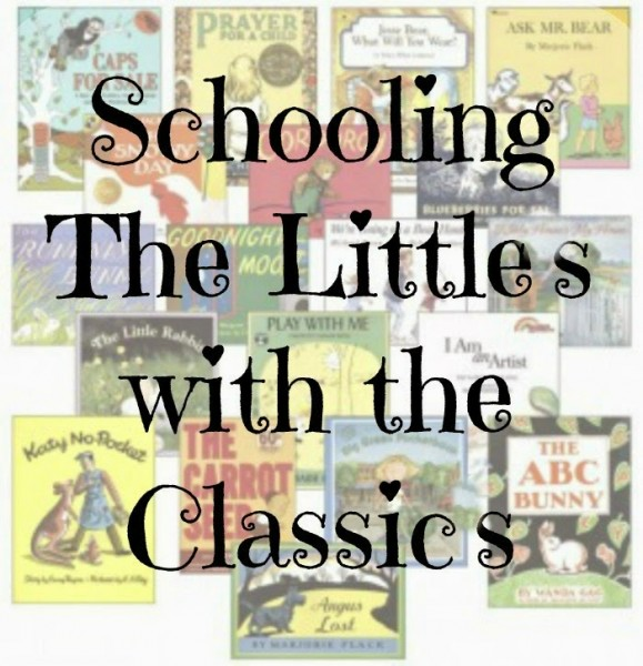 Homeschooling the Littles with the Classics