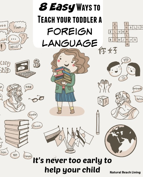 8 Easy Ways to Teach Your Toddler a Foreign Language
