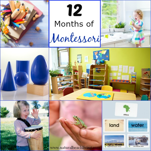 12 months of Montessori Learning, practical life, Language Arts, Sensorial, Geography Montessori activities Maria Montessori www.naturalbeachliving.com