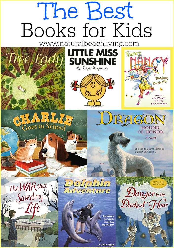 The Best Kids Books of the year, Great books for kids age 2-12 plus wonderful family read alouds. Fiction, non-fiction, Living books and more. Love these books!