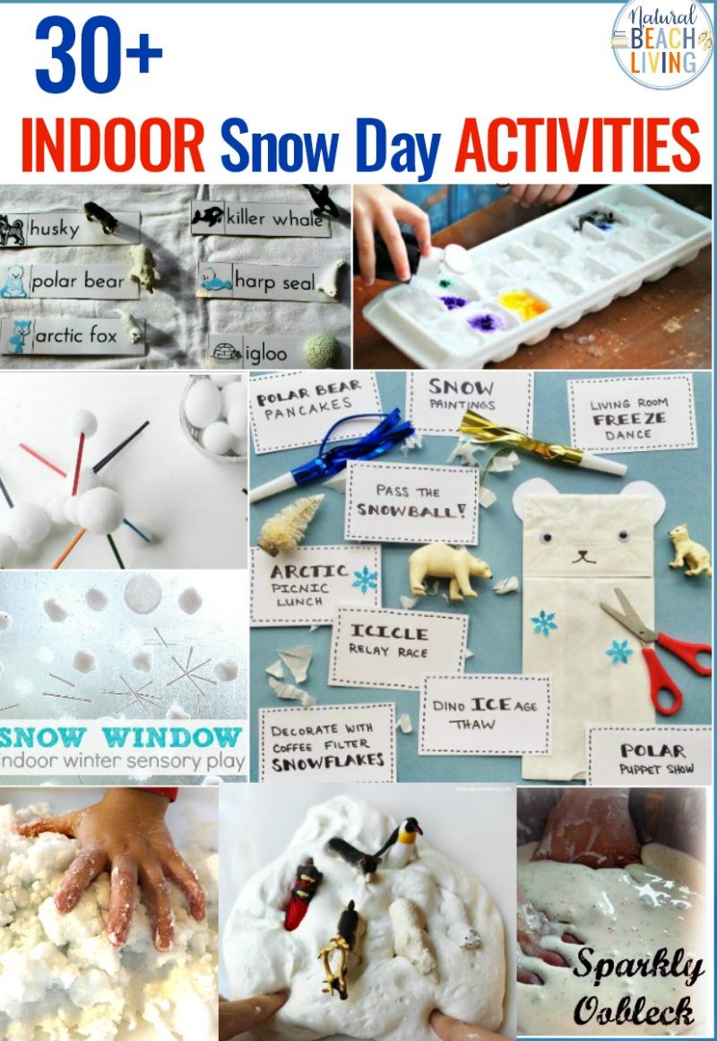 30+ Indoor Snow Day Activities for Kids