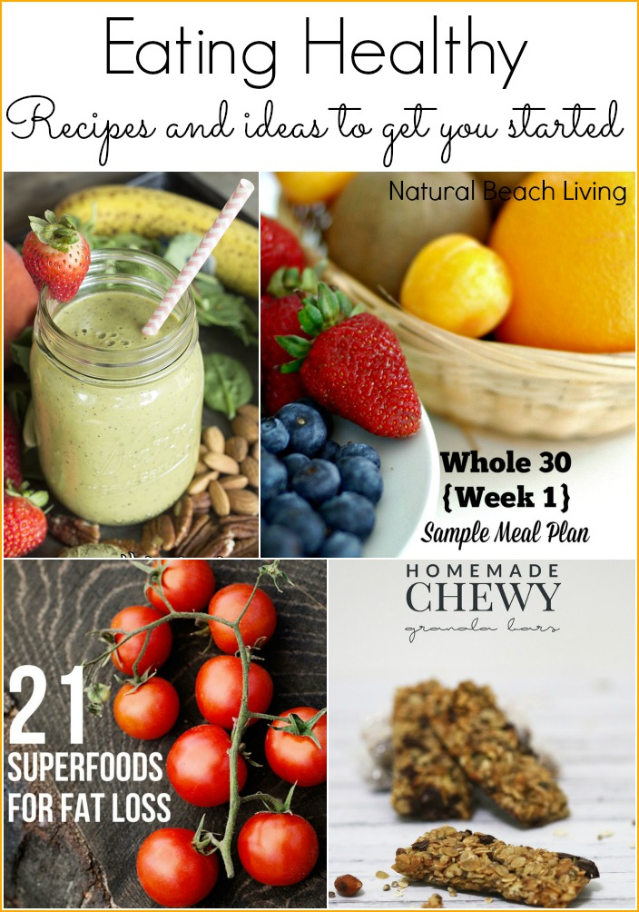 Eating Healthy Whole Foods, Recipes and ideas to get you started, homemade smoothies, snacks, and so much more