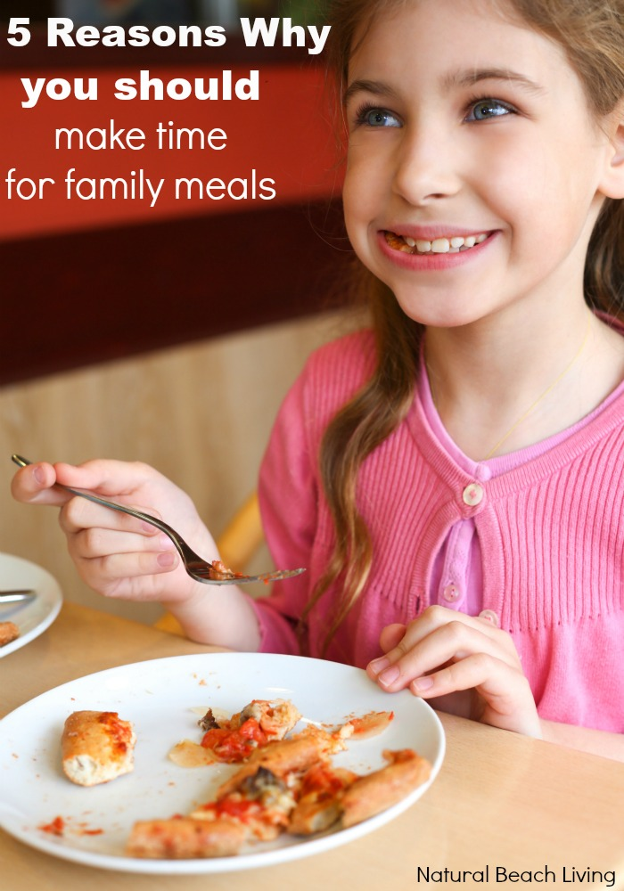 5 Important Reasons Why You Should Make Time for Family Meals, Language Development, pre-teens, quality family time and strong bonding family relationships. Get great information here.