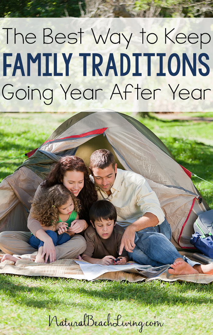 The Best Way to Keep Family Traditions Going Year After Year