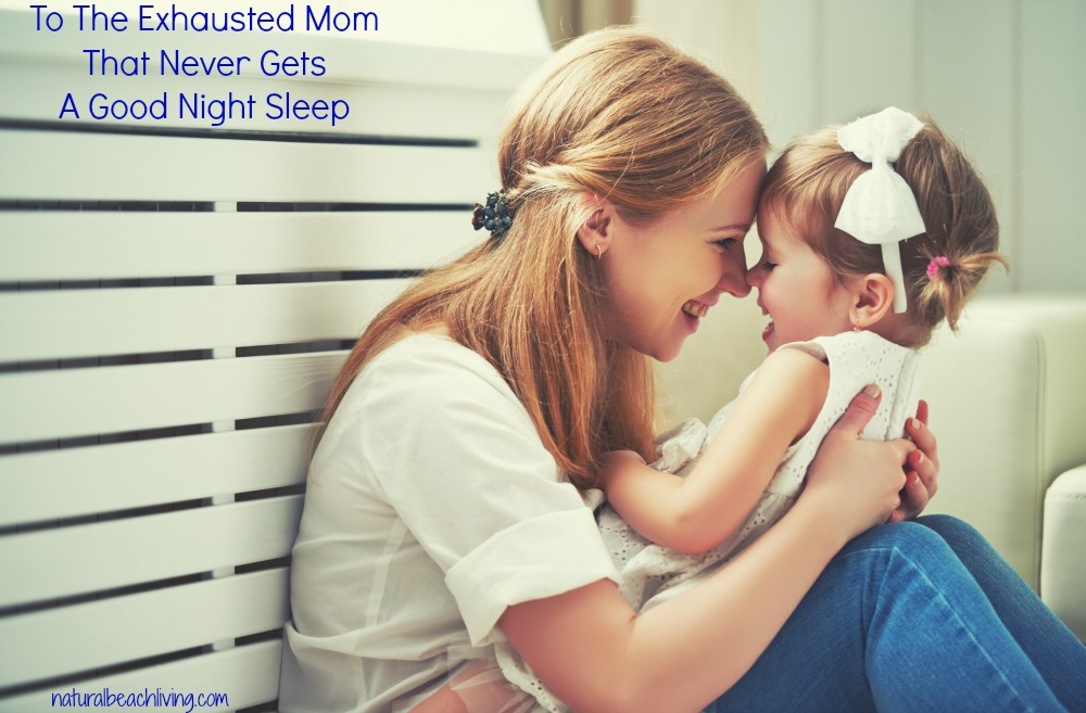 Getting Children to Sleep Better, Miracle Tip That Changed Our Lives, 5 Major Health Benefits for Getting Good Sleep, Sleep for moms and feeling rested, happy & healthy