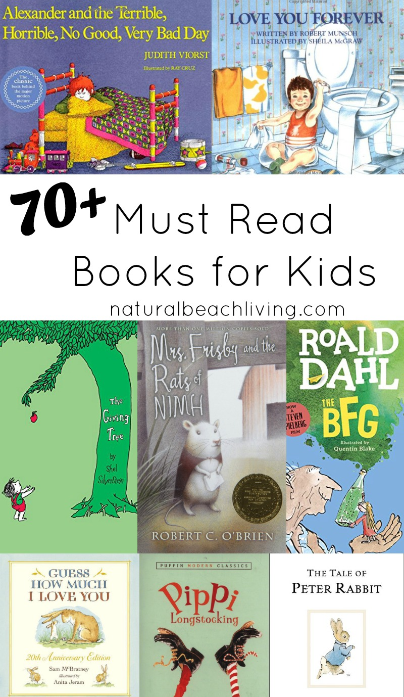 70 Best Books Every Child Should Read or Hear in Their Lifetime