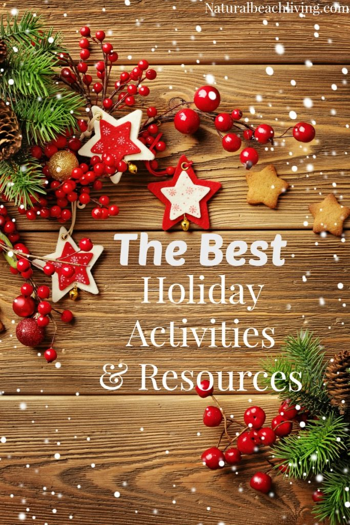 The Best Holiday Activities and Resources, Christmas activities for kids, Holiday Organization, Gift Ideas, Christmas Sensory Play, handmade Christmas ornaments, Christmas preschool Themes, Elf on the shelf Ideas, Christmas Printables, Christmas books, Advent ideas #Christmas #Christmasactivities #Christmascrafts