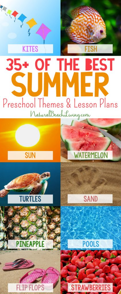 35+ Summer Preschool Themes and Activities