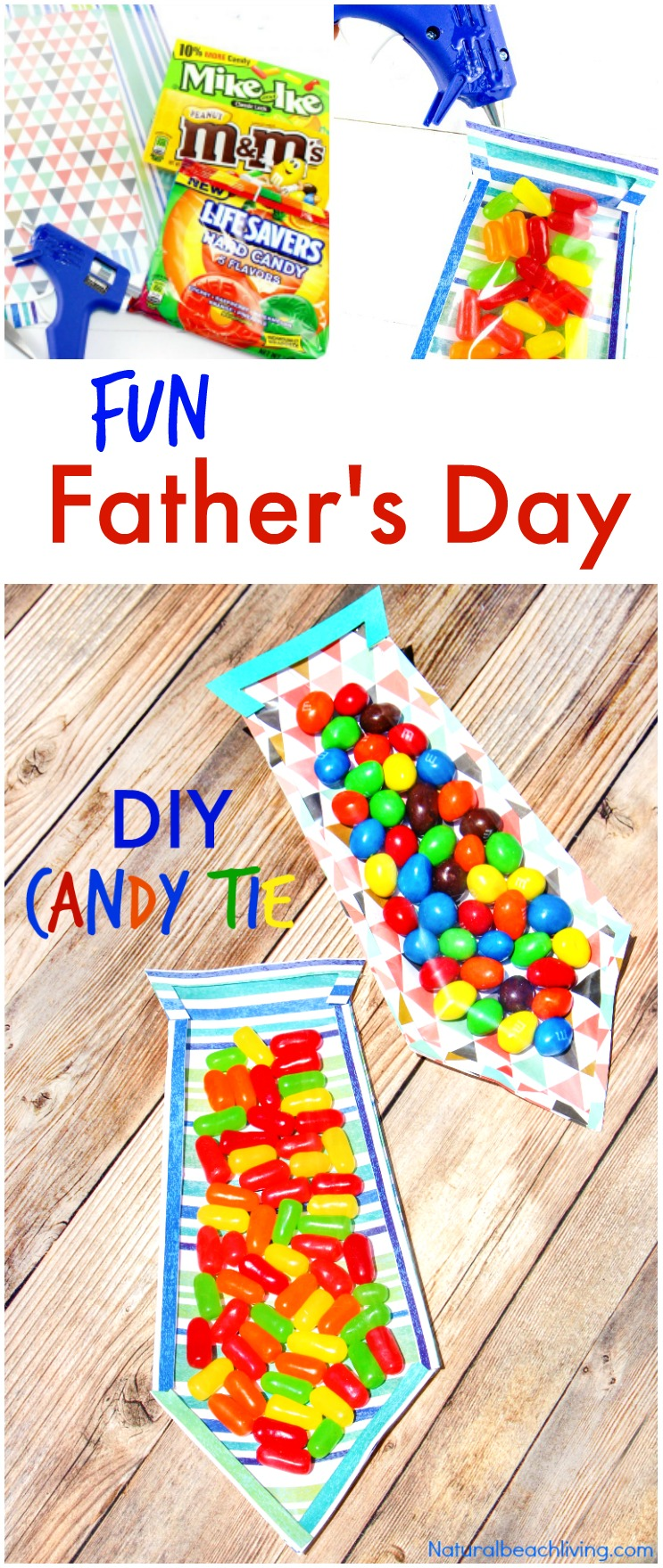 The Best Diy Father S Day Card Father S Day Candy Tie Natural