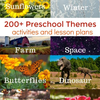 200+ Best Preschool Themes and Lesson Plans