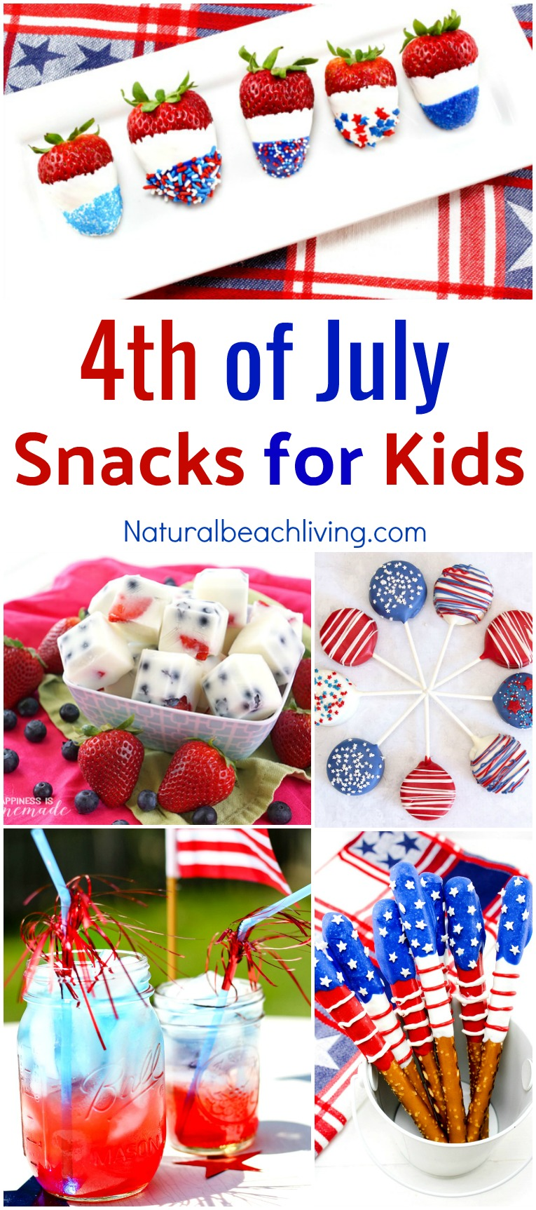 10 Fourth Of July Snacks For Kids Delicious Red White And Blue