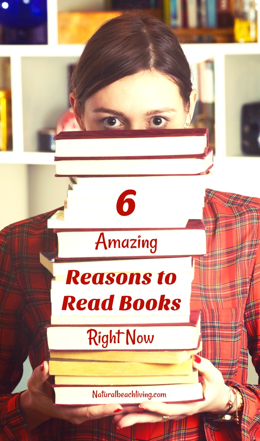 6 Amazing Reasons toRead Books Right Now, Why it's important to read, Why you should read, Great reasons to read, improve your brain, learn new things, explore an unknown world, all while reducing your stress, Great books you should read, reading to children, What reading can do for you, Benefits of reading, Bookworm #reading #homeschooling