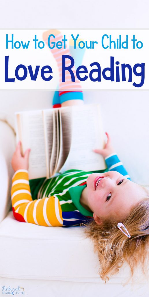How to Get Your Child to Love Reading, Tips for struggling readers as well as tips on how to get your child to love reading. how to get your child interested in reading, how to motivate your child to read, how to make reading interesting for your child, Reading Strategies that work, Why Reading is Important and Reading Importance, Reading Habit for Kids and Adults