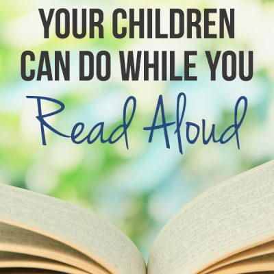 10 Quiet Activities Your Children Can Do While You Read Aloud