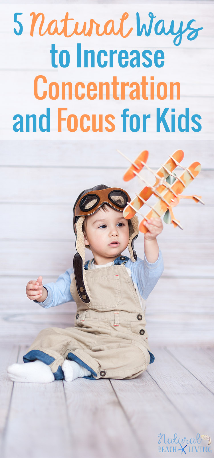 6+ Natural Ways to Increase Concentration and Focus for Kids