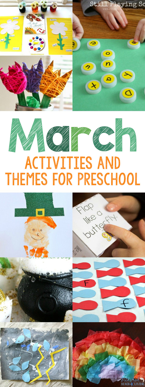 30+ March Preschool Activities and Themes for Preschool
