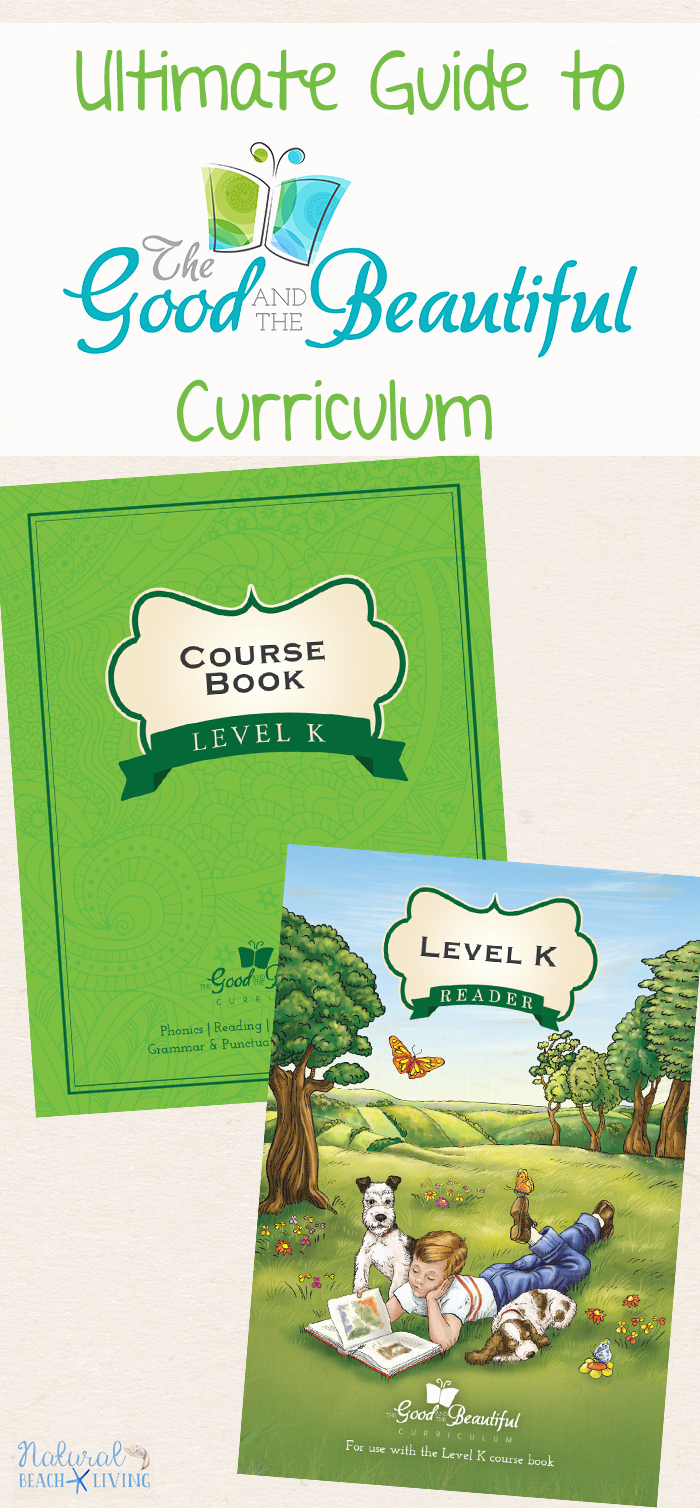 The Ultimate Guide to The Good and The Beautiful Homeschool Curriculum – Language Arts and Literature Courses