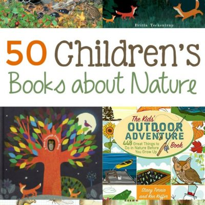 50 Best Children's Books About Nature