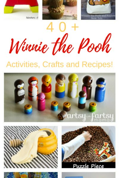 40+ Winnie the Pooh Activities, Crafts, and Recipes for Preschoolers to Adults