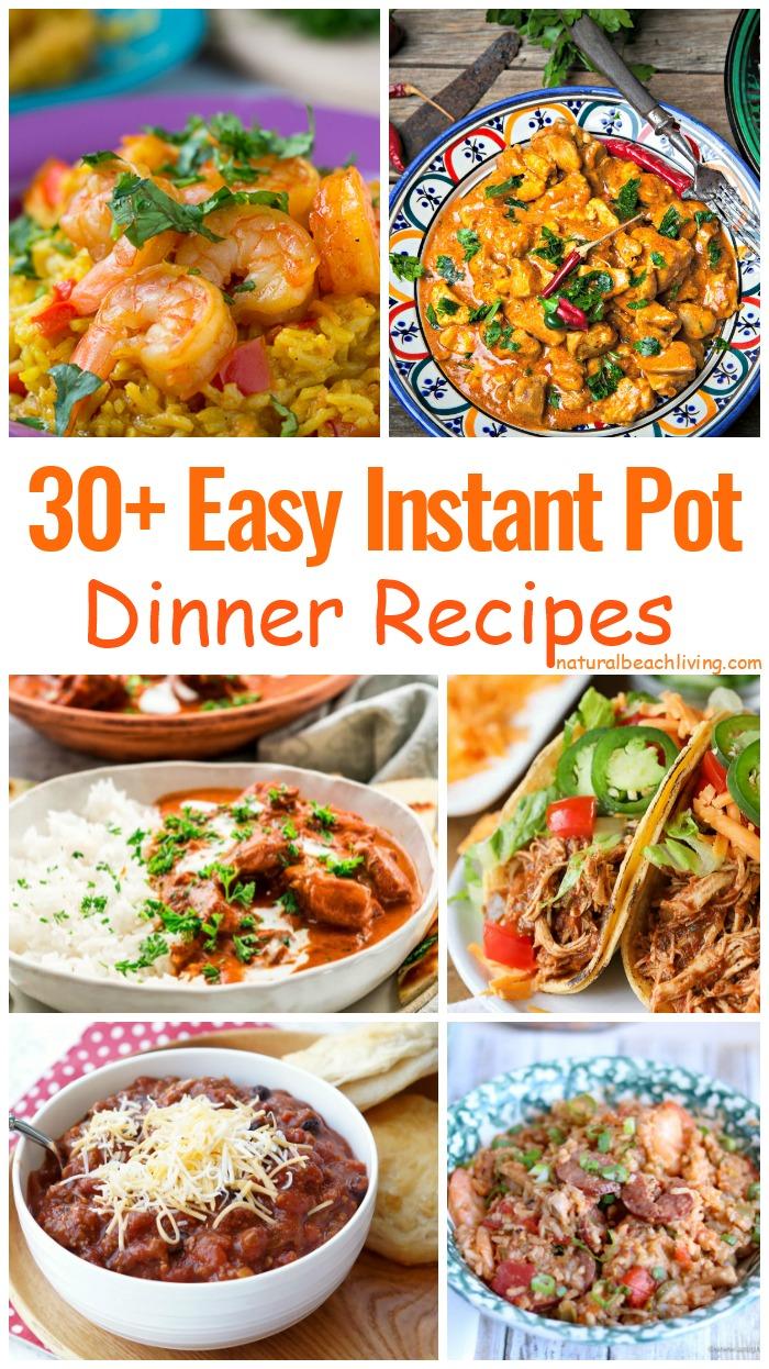 30+ Easy Instant Pot Dinner Recipes