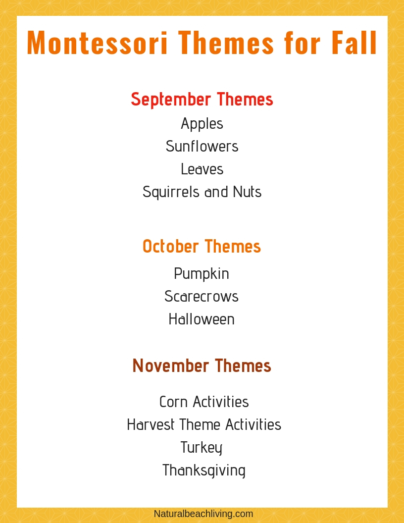 100+ Montessori Activities for Fall, Fall Themes, Fall Themes for Preschool, Montessori Monthly Themes, September Preschool Themes, October Preschool Themes and November Preschool Themes and Activities for Preschool and Kindergarten