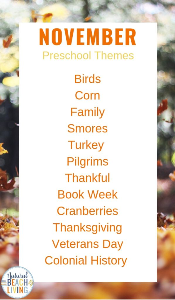 Find lots of Fun November Themes, Holidays and Activities here. November Preschool Themes, This list is full of Monthly themes and Calendar ideas plus November Holidays and Fall Preschool Activities like ways to enjoy autumn and Fall Themes that focus on nature, Thanksgiving, kindness, being thankful and so much more.