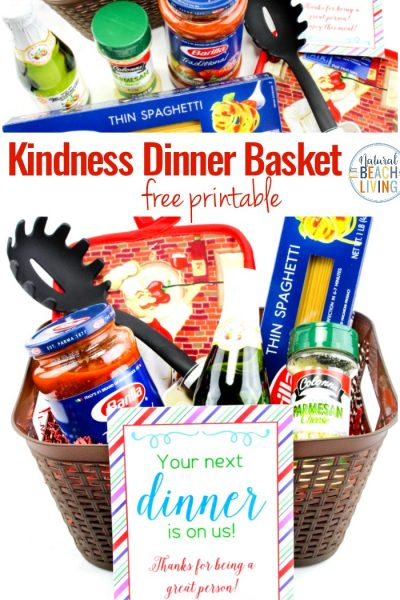 Random Acts of Kindness Dinner Basket and Kindness Printable