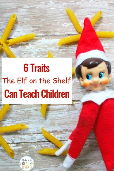 6 Good Traits The Elf on the Shelf Can Teach Children