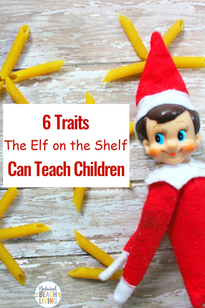 6 Good Traits The Elf on the Shelf Can Teach Children, What Does the Elf on The Shelf Teach, Elf on the Shelf Kindness Ideas, Check out all of the Great ways to use Elf on the Shelf Ideas this Christmas, fun Elf on the Shelf ideas that promote good values