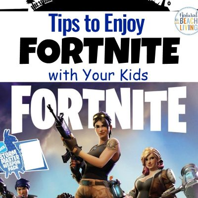 Tips to Enjoy Fortnite with Your Kids