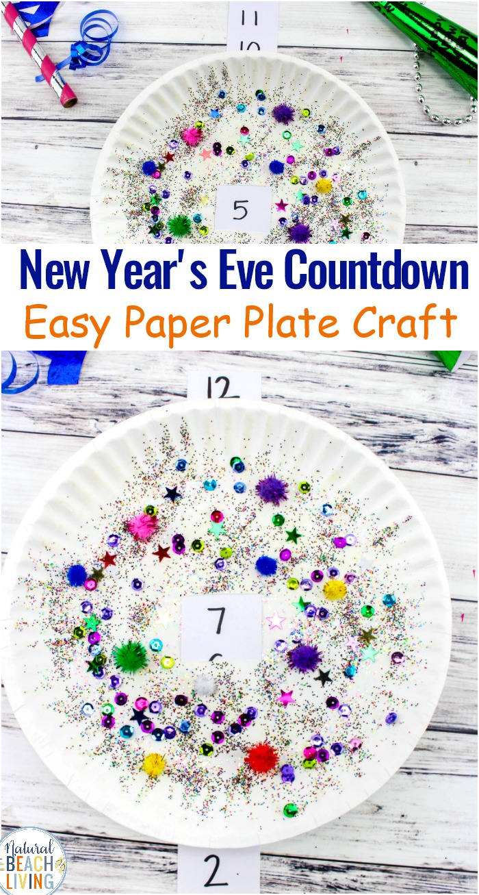 New Year S Eve Countdown Paper Plate Craft For Kids Natural Beach