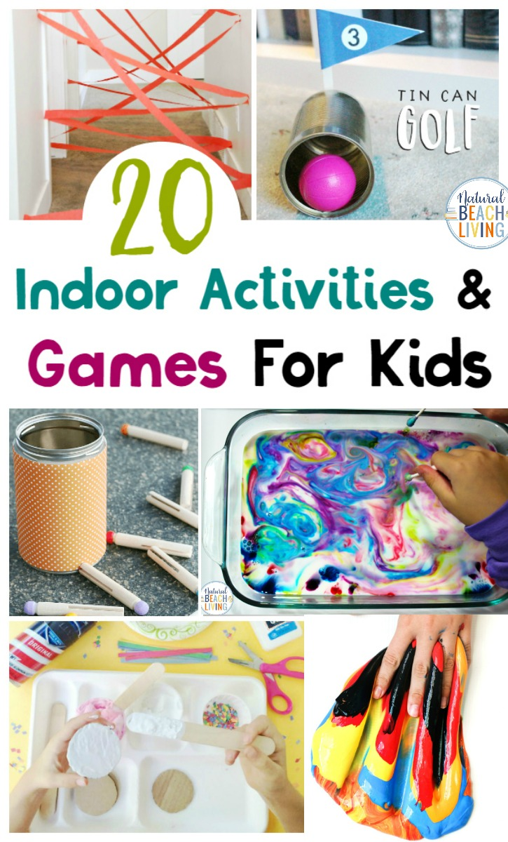60 Indoor Games And Activities For Kids Natural Beach Living