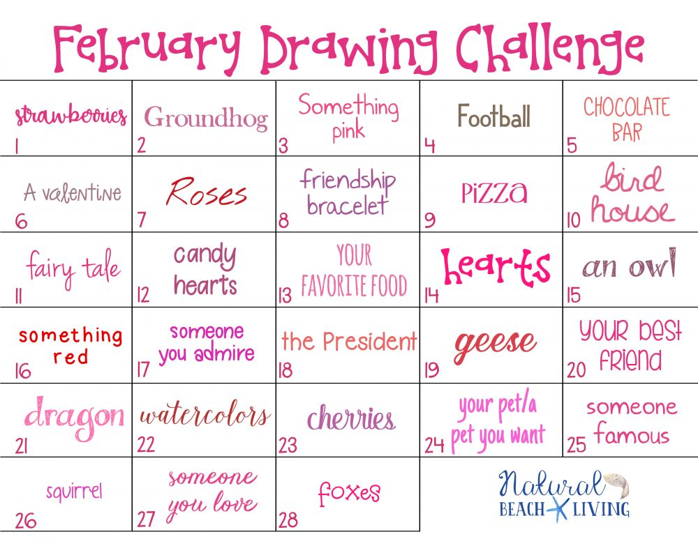This February Drawing Challenge is perfect for kids and adults. Draw or Doodle through the month of February. This Challenge is full of February themes and topics like strawberries, football, Valentines, birds, love and more. Get ready to relax, find joy in each thing, and get your creativity flowing.