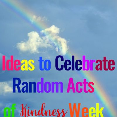 Random Acts of Kindness Week – 101+ Kindness Ideas