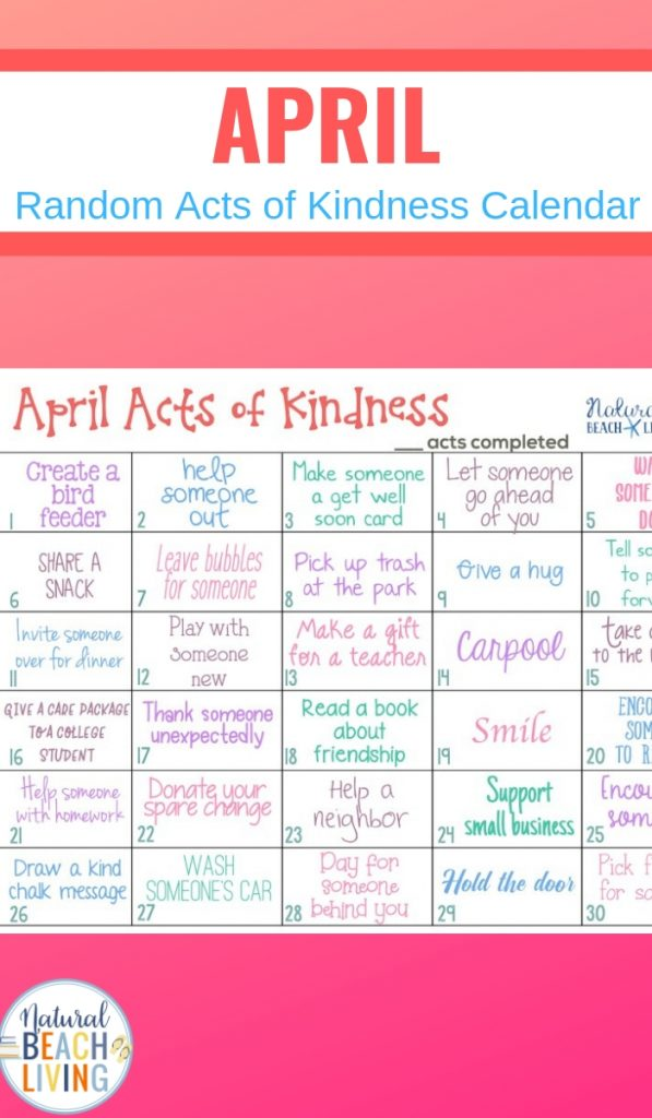 April Random Acts of Kindness Calendar, 30 Random Acts of Kindness Ideas for Kids and Adults plus free Kindness Printables and acts of kindness for Spring, These Acts of Kindness Ideas are full of fun random acts of kindness for you to do by yourself, with your family or in the classroom.