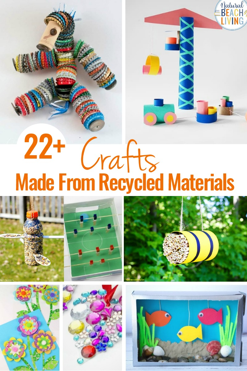 25 Crafts Made From Recycled Materials