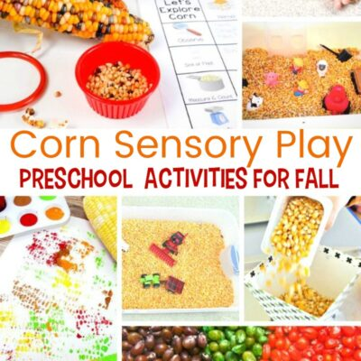 Corn Sensory Play – Perfect Fall Sensory Activities for Preschoolers