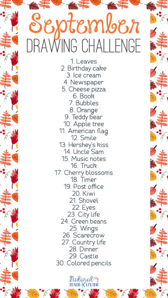 The SEPTEMBER DRAWING CHALLENGE is a great way to use your creative thoughts and talents to draw something new every single day. A free 30 day drawing challenge for fall. This Monthly Drawing Challenge is full of 30 days with 30 topics and ideas to get you drawing daily. Have fun!