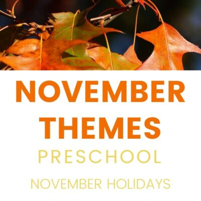 November Themes, Holidays and Activities for Kids and Adults