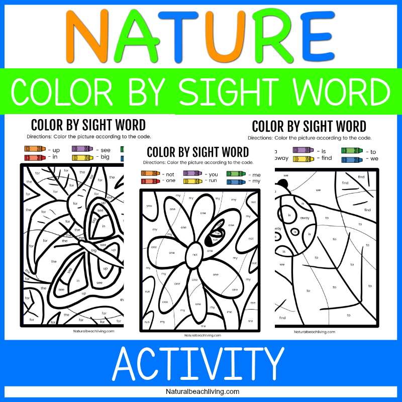 These Nature Color by Sight Word Kindergarten Worksheets are a great way to get your child to learn sights words. Download Free Color By Sight Word Worksheets for your kids to enjoy coloring and learning at the same time. Get Free Kindergarten sight word worksheets Here