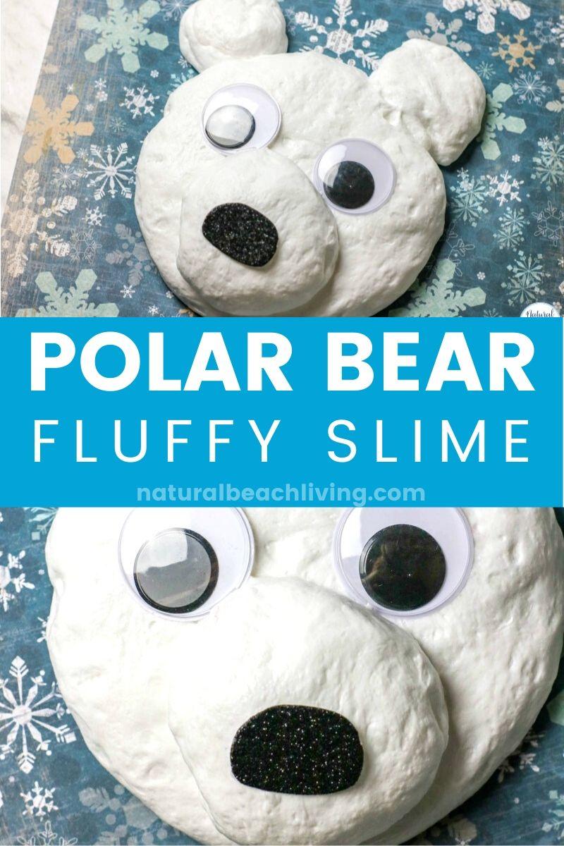 Polar Bear Fluffy Snow Slime Winter Theme Activity for Kids