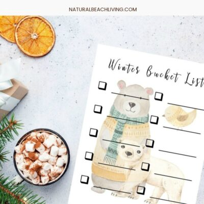 Winter Bucket List – 100 Ideas and a Free Bucket List Template