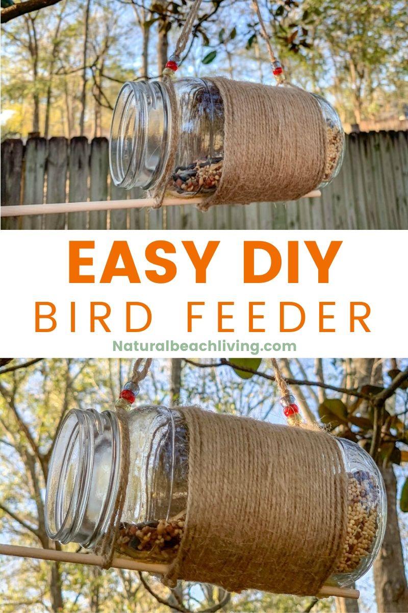 Mason Jar Bird Feeder – Easy DIY Bird Feeder