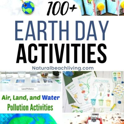 100+ Earth Day Activities for Kids