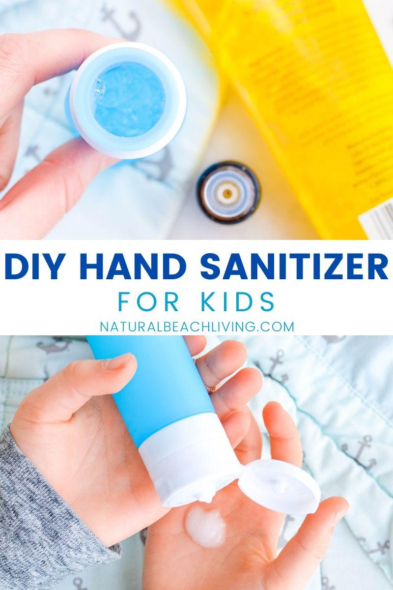 DIY Hand Sanitizer – Easy to Make and Kid Safe
