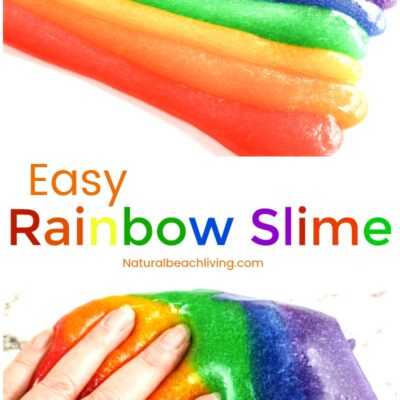 Rainbow Slime Recipe – The Best Rainbow Slime Ever