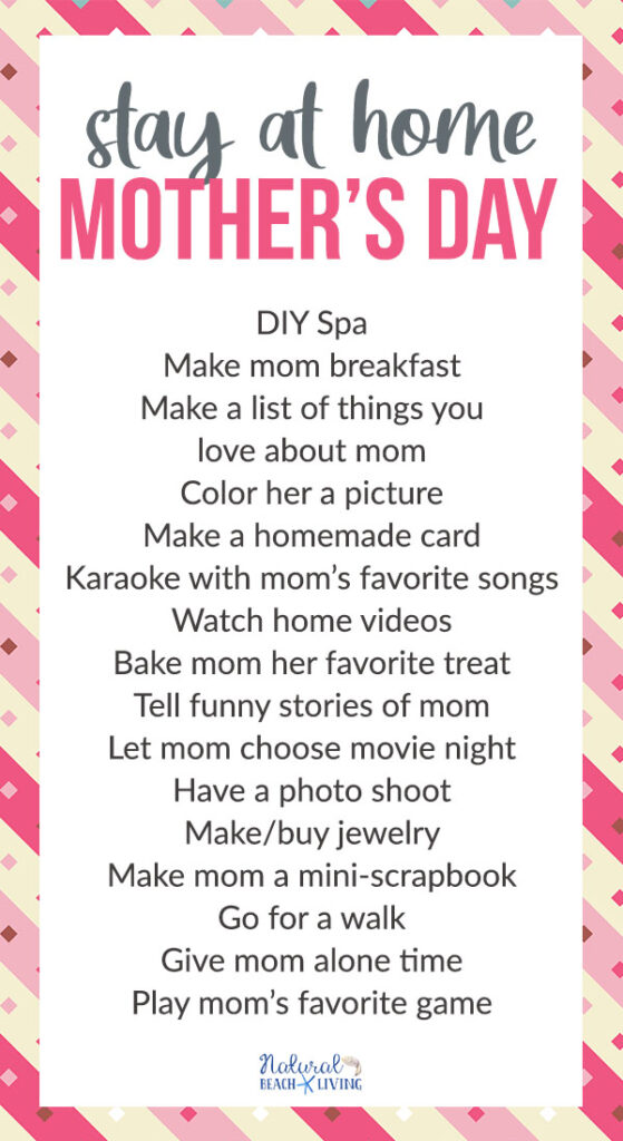 This Year You'll Love These Fun Ways to Celebrate Mother's Day at Home. Try a few of these Stay at Home Mother's Day Ideas, Whether it's a Homemade Mother's Day Card,  Mother's Day Craft Project Ideas, or another fun Mother's Day Activity
