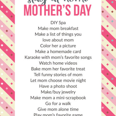 20+ Stay at Home Mother's Day Ideas