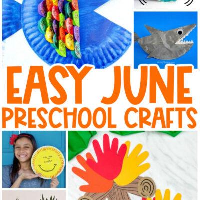 30+ June Preschool Crafts – Summer Art and Craft Activities